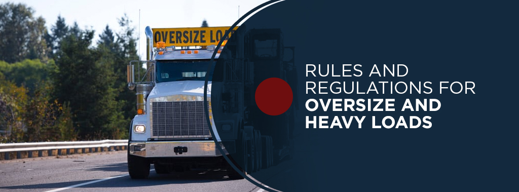 rules and regulations for heavy loads